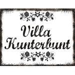 Creativ Deluxe Villa Kunterbunt Metallschild/Blechschild/Dekoschild/Wandschild/wetterfest/Innenbereich/Außenbereich/Motivation/Vintage