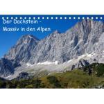 Der Dachstein - Massiv in den Alpen (Tischkalender 2022 DIN A5 quer)