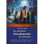 Der gebundene Mondkalender der Germanen