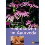 Heilpflanzen im Ayurveda - Für Professionals