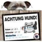 Hunde-Warnschild Schutz vor München-Fans   Bayern-, FC Nürnberg- & alle Fußball-Fans, Dieser Revier-Markierer schützt Haus & Hof vor München-Fans   Spaßgarantie   Achtung Vorsicht Hund Bissig