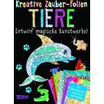 Kreative Zauber-Folien: Tiere: Set mit 10 Zaubertafeln 20 Folien und Anleitungsbuch als Buch von Anton Poitier