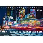 USA - Zwischen dunkel und hell (Tischkalender 2020 DIN A5 quer)